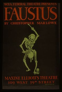 """W.P.A. Federal Theatre Presents """"Faustus"""" by Christopher Marlowe"""