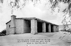 Vallecito Stage  Station, Imperial Valley