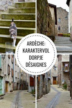 Sfeerimpressie van het dorpje Désaignes in de Ardèche - Passie voor Frankrijk Things To Do, Destinations, Camping, Travel, Life, Things To Make, Campsite, Viajes, Traveling