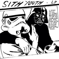Star Wars version of the Sonic Youth Goo album cover - this would make a cool tattoo, its like two tattoos in one!