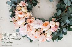 4 gorgeous holiday wreaths made with fresh flowers
