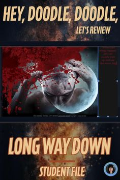 LONG WAY DOWN | LONG WAY DOWN DISTANCE LEARNING | LONG WAY DOWN INTERACTIVE This latest version contains the Slides only – not the print version. If you wish to print you can still print the Slides. by JASON REYNOLDS ✍ One page with information about my products. ✍ FOUR PAGES with suggested quotations to go with the images & page numbers from LONG WAY DOWN. ✍ 20 GOOGLE SLIDES to share with your students. CLICK TO SEE MORE!!