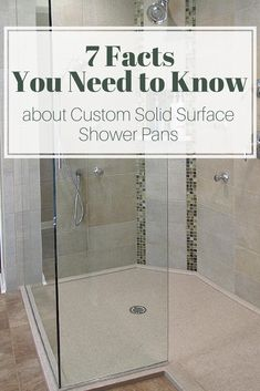 Finding a low maintenance custom shower pan can be difficult. In this article learn 7 key facts about solid surface bases to save you time and money. | Innovate Building Solutions #Shower #ShowerPan #SolidSurface