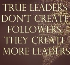 Best leadership sayings - browse and share beautiful high-quality picture sayings on leadership. Find favorite Sayings about leadership and save them to your own quote collections. To lead people, walk behind them. Quotes For Kids, Great Quotes, Quotes To Live By, Me Quotes, Motivational Quotes, Inspirational Quotes, Mentor Quotes, Boss Quotes, True Words