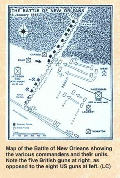 View Image -  Map of the Battle of New Orleans showing the various commanders and their units. Note the five British guns at right, as opposed to the eight US guns at left. (LC)