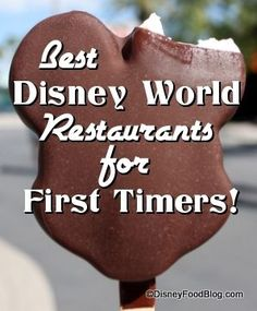 Recommendations for the restaurants first timers must experience on their inaugural Walt Disney World trip