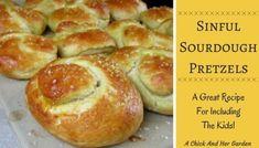 Sinful Sourdough Pretzels