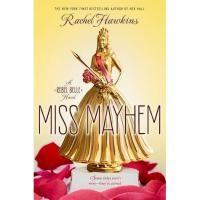 Miss Mayhem by Rachel Hawkins - read or download the free ebook online now from ePub Bud!