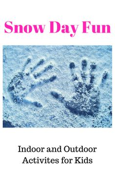 Snow day activities for children of all ages! #snowdayfun #kidsactivities