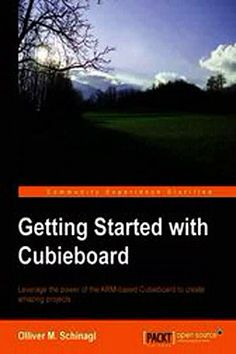 Download Getting Started with Cubieboard Ebook {EPUB} {PDF} FB2
