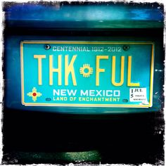 Thankful New Mexico license plate New Mexico Style, New Mexico Homes, New Mexico Usa, Travel New Mexico, New Mexican, Land Of Enchantment, All Things New, It Goes On, My Land