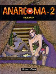 NAZARIO : ANARCOMA-2. (Eds. La Cúpula, 1987) - Foto 1