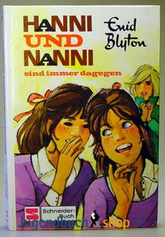 Hanni und Nanni Band 1 sind immer dagegen Enid Blyton, loved reading those books Good Old Times, The Good Old Days, My Childhood Memories, Sweet Memories, Enid Blyton, Young Life, 90s Kids, Little Sisters, Growing Up