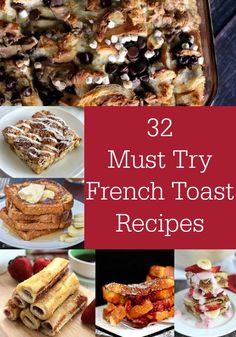 Add something new to your breakfast with one of these 32 Must Try French Toast Recipes- Love, Pasta and a Tool Belt | breakfast recipes | recipe ideas | brunch recipes | French Toast | Bread | Crockpot | Make Ahead | Casseroles |