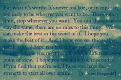 The beautiful words of F. Scott Fitzgerald.