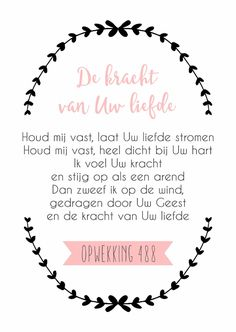Opwekking 488 - WW, verkrijgbaar bij #kaartje2go voor € 1,89 Bible Quotes, Words Quotes, Bible Verses, Bible Text, Prayer Board, Faith Hope Love, Motivational Posters, Quotes About God, Quote Prints