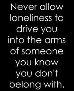 Ur better off alone