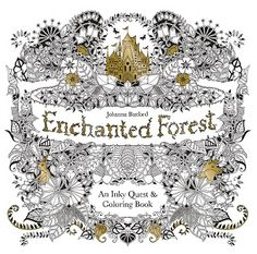 Enchanted Forest Pdf An Inky Quest Coloring Book Epub Mobi Free Download By