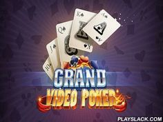 Grand Video Poker  Android Game - playslack.com , mind-blowing poker game, akin to the actual casino!