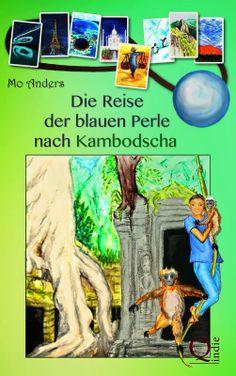 Katis-Buecherwelt: [REZENSION] Die Reise der blauen Perle nach Kambod...