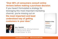 80% of #consumers consult online #reviews before making a purchase. From the book #EveryonesACritic (Oct 2014) by @billtancer. www.billtancer.com