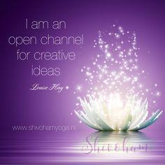 I am an open channel for creative ideas ♡ y soy canal abierto para mi abundancia, mi prosperidad, mi amor verdadero, mi iluminación