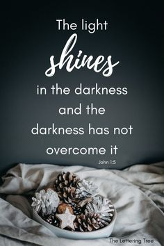 The Light shines in the darkness and the darkness has not overcome it. John 1:15 This Christmas verse is a great one to write in a Christmas card. Short Bible Verses, Bible Verses About Strength, Christmas Bible Verses, John 1 5, Send Christmas Cards, Isaiah 9 6, Wonderful Counselor, Verses For Cards, Love Is Gone
