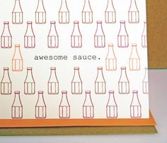 awesome sauce funny greeting card - friendship card - congratulations - blank card - humor. $3.50, via Etsy.