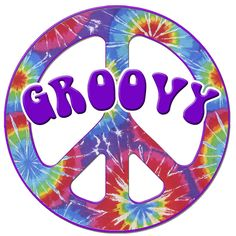 Remember this well! Tie dye, peace signs, and 'groovy' are all iconic symbols of the 1960's.
