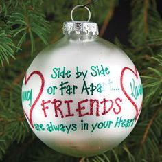 "PERSONALIZED SIDE BY SIDE FRIENDS ORNAMENT  Product # BR1158434  $17.98 CAD - Satin pearl glass ball is crafted in Hungary. Personalization: Hand-painted with 2 names, up to 8 characters each.  3""Diam."