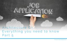 Architecture CV - Everything you need to know - Part 5 Portfolio Samples, Portfolio Ideas, Architecture Student, You Are Perfect, Need To Know, Everything, Projects To Try, Lettering, How To Plan