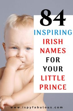 84 Inspiring Irish Names for Your Little Prince! Irish names for boys are strong and inspiring and many of them are very unique. Looking for a name for your new baby boy? These Irish boy na Celtic Boy Names, Irish Baby Boy Names, French Boys Names, Classic Boy Names, Italian Baby Names, Irish Boys, Irish Names For Boys, German Names Boy, Greek Boy Names