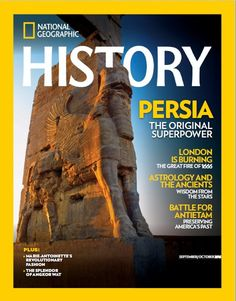 Persia (Iran) The Original Superpower - Cover of National Geographic History  magazine, September/October 2016 (Persian: پرشیا - اولین ابرقدرت جهان بر روی جلد مجله نشنال جئوگرافیک - سپتامبر/اکتبر ۲۰۱۶ )
