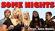 Some Nights - Walk off the Earth + Julia Nunes, via YouTube.