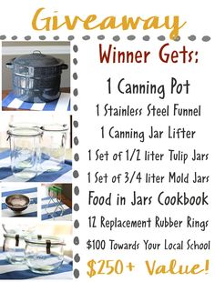 "Win Weck Canning jars, a jar lifter, canning funnel and Food in Jars' Marisa McClellan's ""Preserving by the Pint""!($100 value) plus a $100 cash donation for your school!"