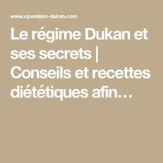 Le régime Dukan et ses secrets | Conseils et recettes diététiques afin…