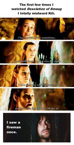 """He was on his way to rescue a kitten"" (Sorry, had to) / The Hobbit / Kili / Fireman / DOS / Tauriel Hobbit Funny, O Hobbit, Thranduil, Legolas, Fellowship Of The Ring, Lord Of The Rings, Kili And Tauriel, J. R. R. Tolkien, Desolation Of Smaug"