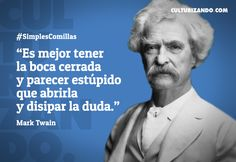 Lo mejor de Mark Twain (+Frases) - culturizando.com   Alimenta tu Mente