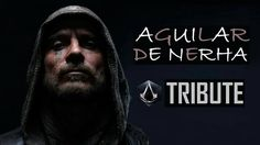 Assassin's Creed - For the Creed | Tribute to Aguilar de Nehra