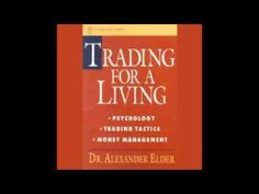 Trading for a Living   Psychology, Trading Tactics, Money Management AUDIOBOOK - YouTube