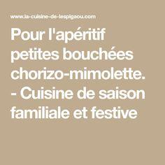 Pour l'apéritif petites bouchées chorizo-mimolette. - Cuisine de saison familiale et festive