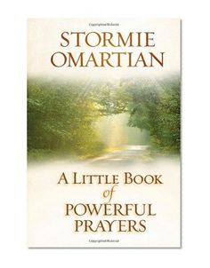 Bestseller Books Online A Little Book of Powerful Prayers Stormie Omartian $9.99  - http://www.ebooknetworking.net/books_detail-0736928561.html
