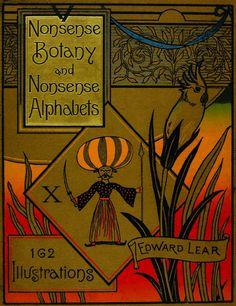 Nonsense Botany and Nonsense Alphabets by Edward Lear, 1889 edition cover (facsimile)