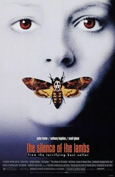 🎬 The Silence of The Lambs 1991 dir Jonathan Demme * Anthony Hopkins, Jodie foster ( 101119 Famous Movie Posters, Horror Movie Posters, Famous Movies, Iconic Movies, Latest Movies, Jodie Foster, Anthony Hopkins, Scary Movies, Good Movies