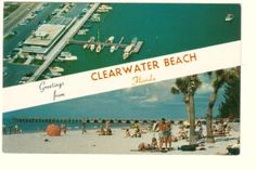 Greetings From Clearwater - We moved here in 1959, you used to love to go to the Beachcomber with the girls