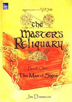 The Master's Reliquary, Book One: The Man of Signs by Jim Dameron, http://www.amazon.com/gp/product/B003UNKZWC/ref=cm_sw_r_pi_alp_hqovqb0A8T9GH
