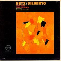 * Getz / Gilberto * (Mar,18-19,1963) Stan Getz(ts) Joao Gilberto(g&vo) Antonio Carlos Jobim(pf)  Milton Banana(ds) Astrud Gilberto(vo)