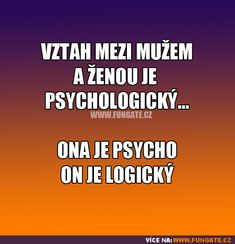 Vztah mezi mužem a ženou je psychologický… Funny Texts, Funny Jokes, Story Quotes, English Words, Death Metal, Funny Pins, Funny People, Wisdom Quotes, True Stories