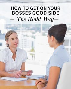 How To Get On Your Bossu0027s Good Side U2014 The Right Way. Career OpportunitiesCareer  AdviceJob ...