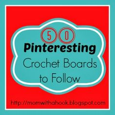 Free Crocheting Patterns | MomWithAHook | Crochet Blog | : 50 Pinteresting Crochet Boards to Follow